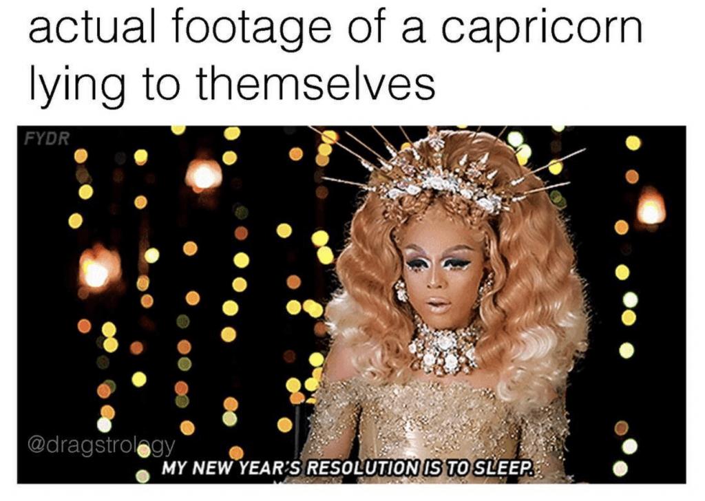 capricorn season 2020 meme