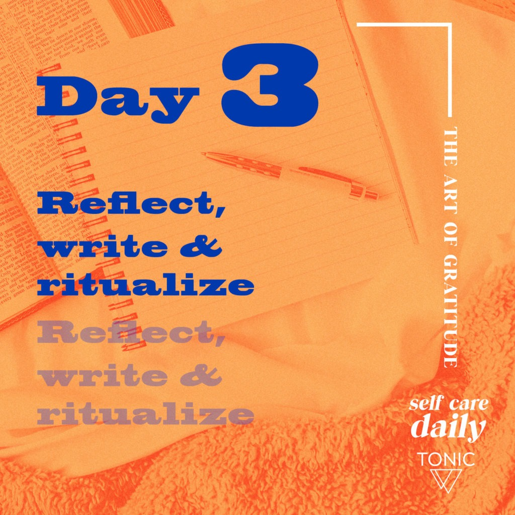 reflect write and ritualize gratitude